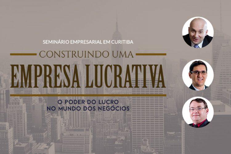 Construindo uma empresa Lucrativa - Curitiba