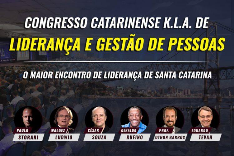 CONGRESSO CATARINENSE K.L.A. DE LIDERANÇA E GESTÃO DE PESSOAS