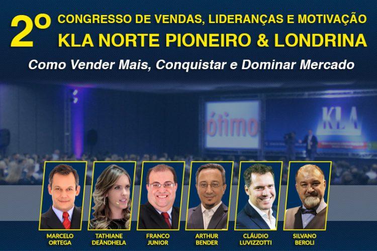 2º CONGRESSO DE VENDAS, LIDERANÇAS E MOTIVAÇÃO KLA NORTE PIONEIRO & LONDRINA